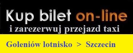 Przejazdy Goleniow lotnisko Szczecin taxi zarezerwuj on line